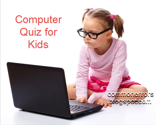 Computer Quiz for Kids