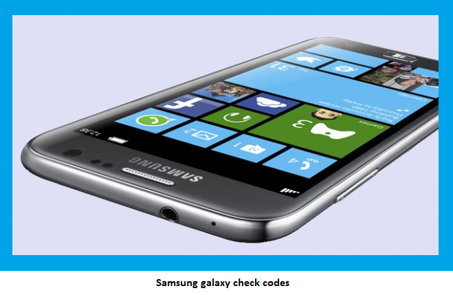 Samsung galaxy check codes
