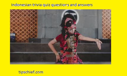 Indonesia quiz questions and answers